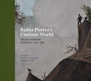 Rufus Porter's Curious World
